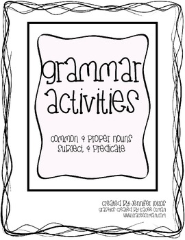 Grammar Activities: Nouns, Subjects, & Predicates