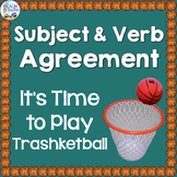 Subject and Verb Agreement Trashketball Review Game