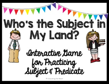 Subject in My Land? {Subject & Predicate Game!}