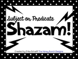 Subject or Predicate Shazam! Game