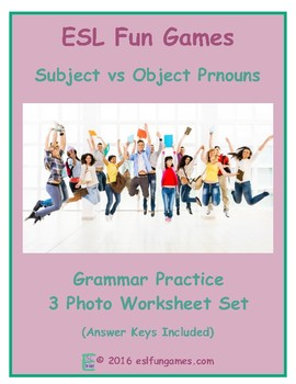 Subject versus Object Pronouns 3 Photo Worksheet Set