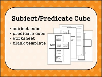 Subject/Predicate Cube Activity & Worksheet (& blank cube)