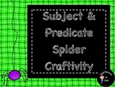 Subject/Predicate Spider Craftivity