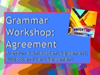 Subject/Verb and Pronoun/Antecedent Agreement Grammar Workshop