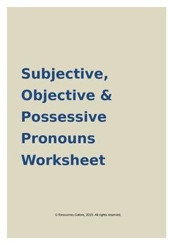 Subjective, Objective & Possessive Pronouns Worksheet
