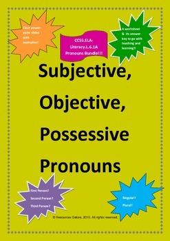 Common Core L.6.1a - Subjective, Objective and Possessive Pronouns