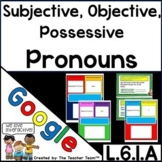 Subjective and Objective Pronouns | Google Classroom Activities
