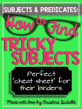 Subjects & Predicates: Finding Tricky Subjects: TIPS & TRICKS