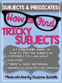 Subjects & Predicates: Finding Tricky Subjects Lesson
