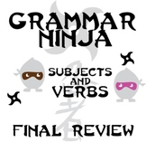 Subjects Verbs Final Review - Grammar Ninja