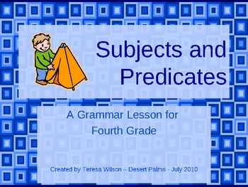 Subjects and Predicates - A Grammar Lesson for 4th Grade