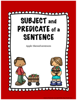Subjects and Predicates -- Apple Themed -- TEKS aligned