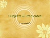 Subjects and Predicates Interactive Powerpoint Lesson