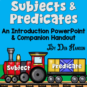 Subject and Predicate PowerPoint! Use a train engine and a caboose to help your students understand the concept of subjects and predicates!