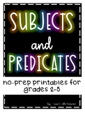 Subjects and Predicates No-Prep Printables