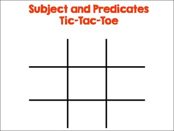 Subjects and Predicates Tic Tac Toe