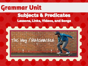Subjects and Predicates Unit: Unique Engaging Lessons in P