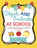 Subjects and Predicates at School (a FREEBIE!)