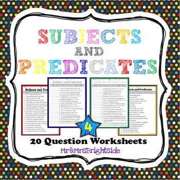 Subject and Predicate Worksheets by Mr and Mrs Brightside | TpT