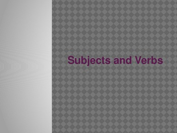Subjects and Verbs Power point