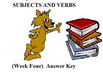 Subjects and Verbs (Week Four) Answer Key