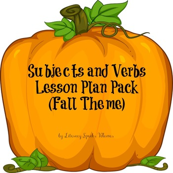 Subjects and Verbs lesson plan pack (fall themed)