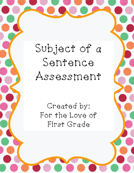 Subjects in a Sentence Assessment