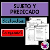 Sujeto y Predicado/ Subject and Predicate in Spanish
