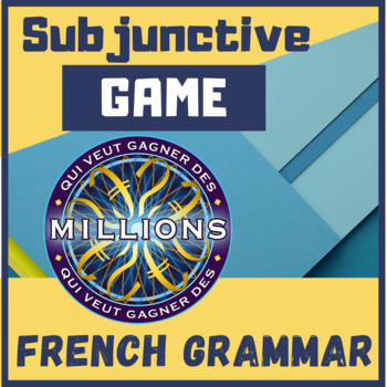 GAME Subjonctif present francais French Who wants to be a millionaire