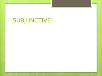 Subjunctive Mood in Spanish- Intro and Conjugations