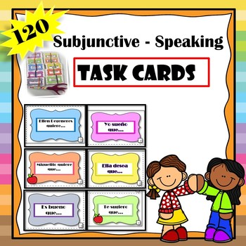 Subjunctive Speaking Task Cards - Subjuntivo Spanish