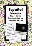 Español: Subjuntivo: emoción, voluntad, expresiones impers