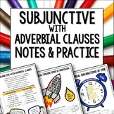 Spanish Subjunctive with Adverbial Clauses subjuntivo Note