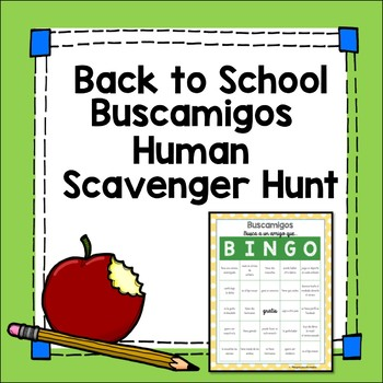 Back to School Spanish First Day Human Scavenger Hunt primer día de español