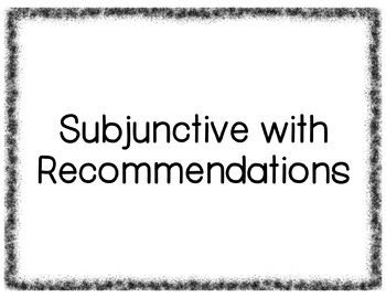 Subjunctive with Recommendations