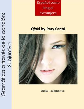 Subjuntivo Spanish song/ Ojala