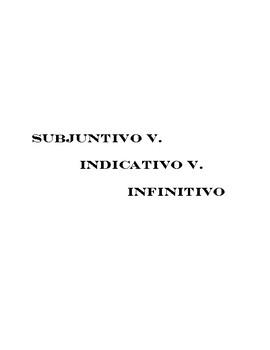 Subjuntivo v. Indicativo v. Infinitivo