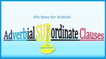 Subordinate Conjunctions and Adverbial Subordinate Clauses