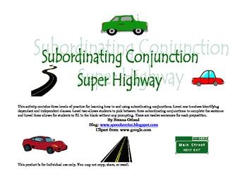 Subordinating Conjunction Super Highway