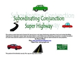 Subordinating Conjunction Super Highway