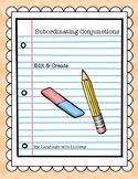 Subordinating Conjunctions- Edit & Create