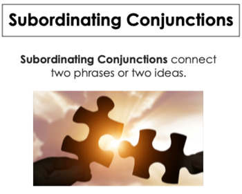 Subordinating Conjunctions : Interactive Lesson!