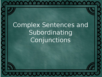 Subordinating Conjunctions Powerpoint Lesson