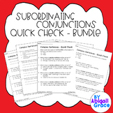 Subordinating Conjunctions Quick Checks BUNDLE