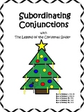 Subordinating Conjunctions with The Legend of the Christmas Spider