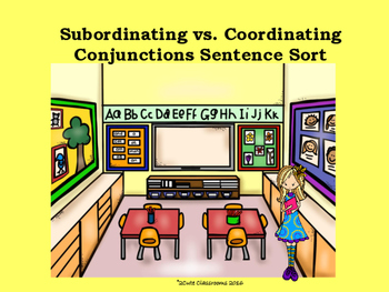 Subordinating vs. Coordinating Conjunction Sentence Sort