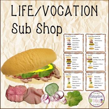 LIFE SKILL/VOCATIONAL TASK Sub Shop