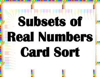Subsets of Real Numbers Card Sort