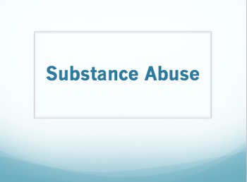 Substance Abuse Powerpoint
