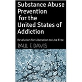 Substance Abuse Prevention: Revelation for Liberation to Live Free